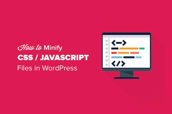 minification CSS javascript